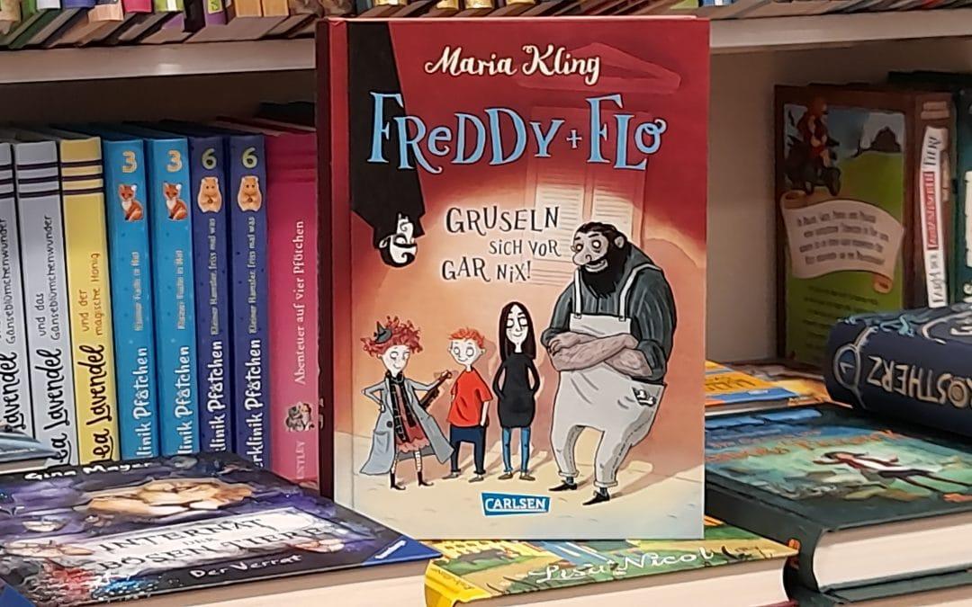 Freddy + Flo gruseln sich vor gar nix! von Maria Kling
